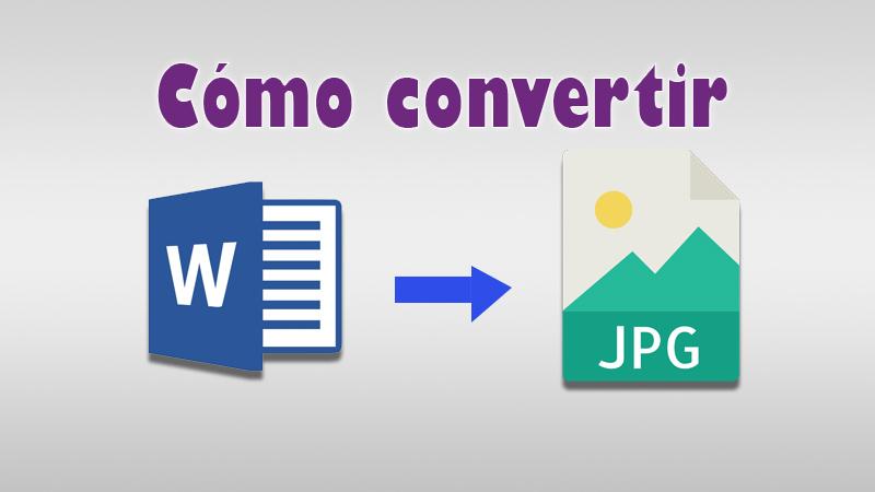 Cómo convertir documentos de Word a un archivo JPEG