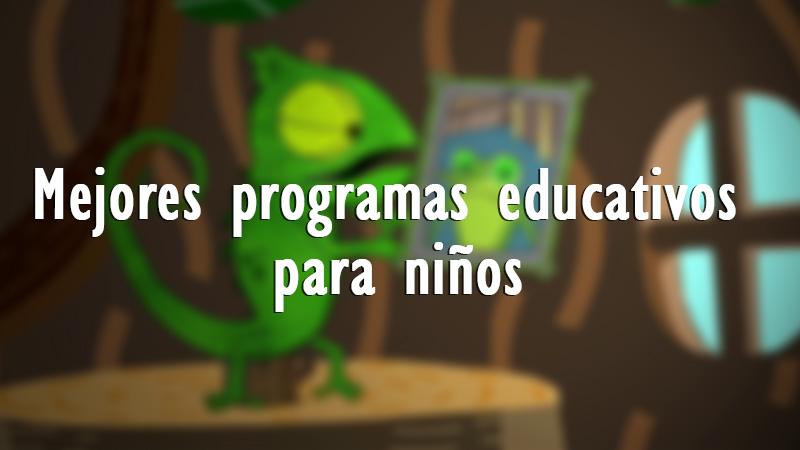 Los 12 mejores programas educativos para niños