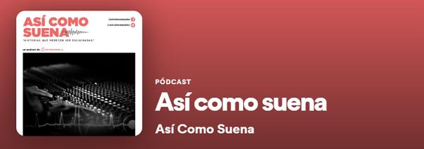 Los mejores podcast de Spotify. Actualidad. Así como suena