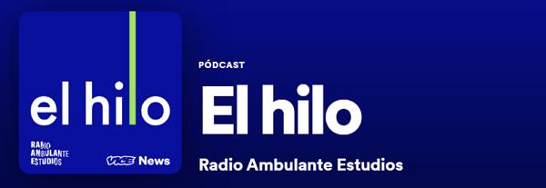 Los mejores podcast de Spotify. Actualidad. El Hilo