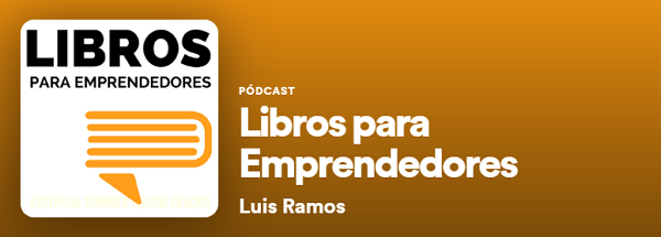 Los mejores podcast de Spotify. Actualidad. Libros para emprendedores