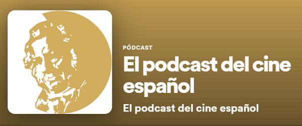 Los mejores podcast de Spotify. Entretenimiento. El podcast del cine español