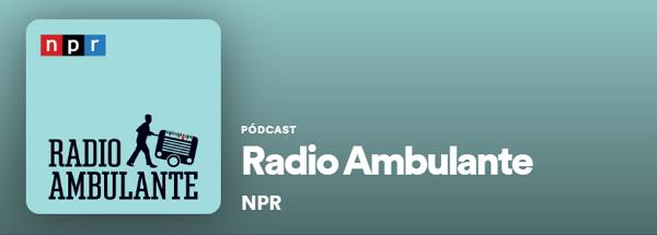 Los mejores podcast de Spotify. Historias. Radio ambulante