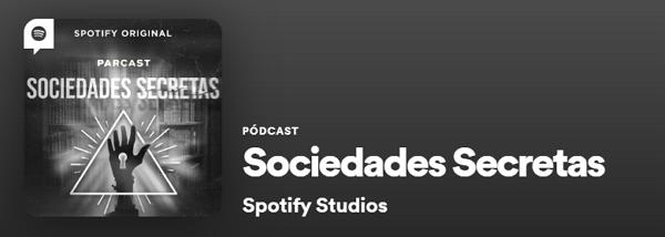 Los mejores podcast de Spotify. Historias. Sociedades Secretas