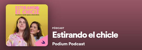 Los mejores podcast de Spotify. Humor. Estirando el chicle